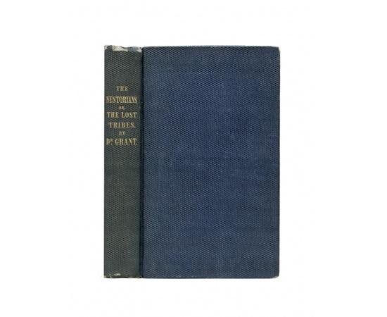 A. Grant. Азахель Грант. The Nestorians; or the lost tribes. Несториане или потерянные племена. На английском языке.